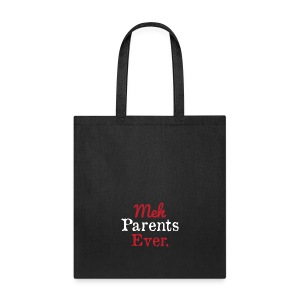 meh parents ever logo Product - Tote Bag