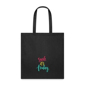 Smile its Friday - Tote Bag