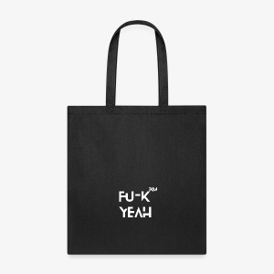 FU-K YEAH - Tote Bag