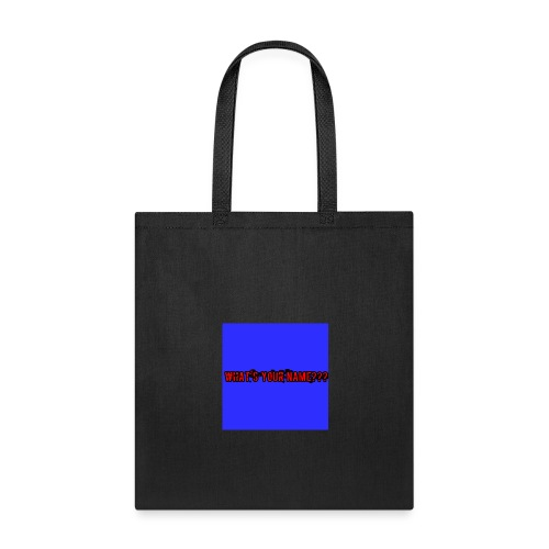 What's your name - Tote Bag