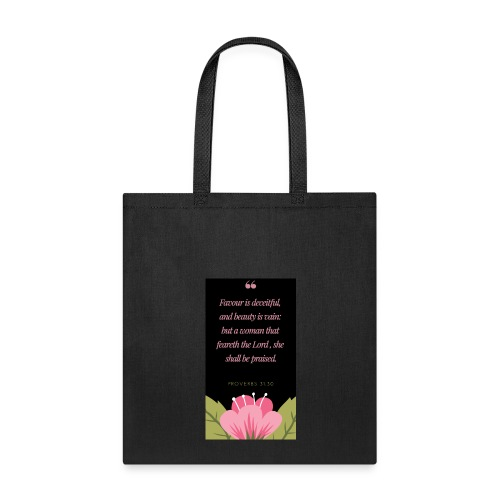 A woman that feareth the Lord - Tote Bag