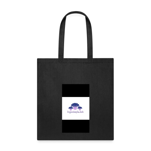Itsjustkayla.duh merch - Tote Bag
