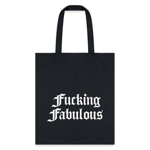 Fucking Fabulous - Tote Bag