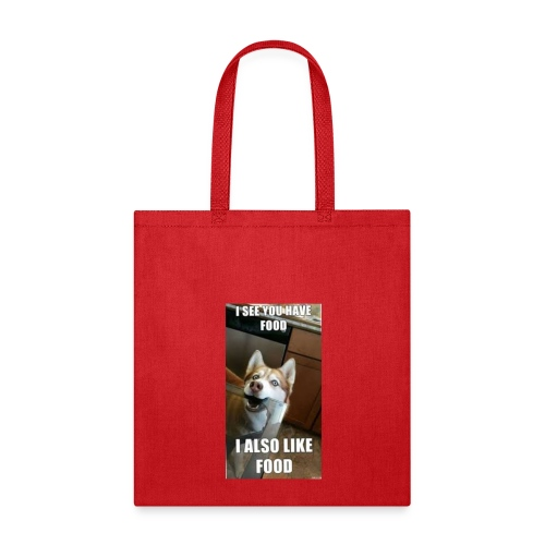 My dog be like - Tote Bag