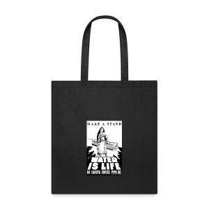 Make A Stand, Water is Life - Tote Bag