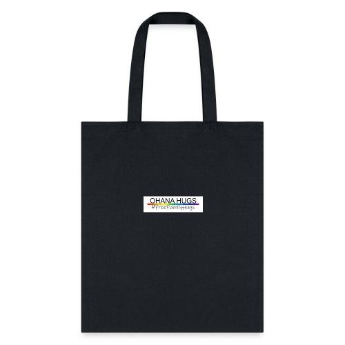 Ohana Hugs - Tote Bag
