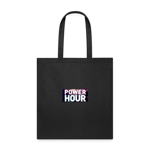 POWER HOUR - Tote Bag