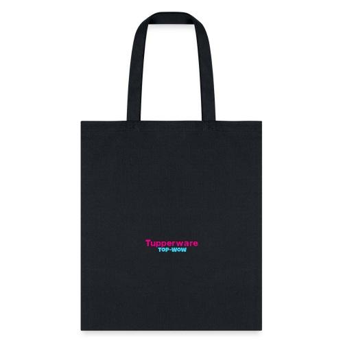Tupperware top Wow - Tote Bag