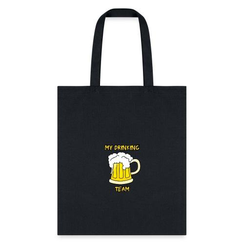 My drinking team disen o para Gorra - Tote Bag
