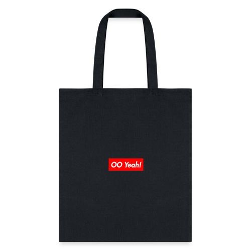 OO Yeah - Tote Bag