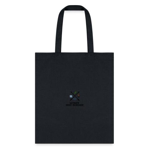 DRIVE INCREASER T SHIRT - Tote Bag