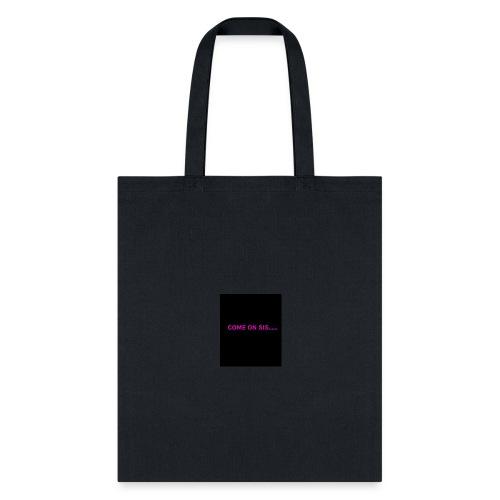 Sis - Tote Bag