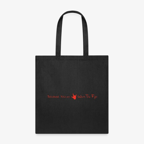 Red on black WTF Worth The Fight with Hand Sign - Tote Bag