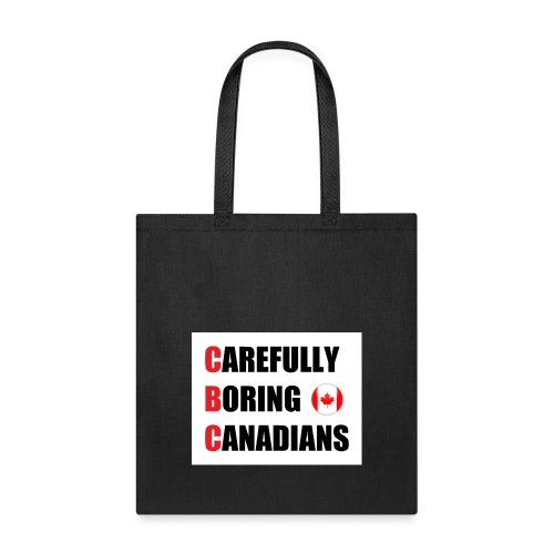 CBC: Carefully Boring Canadians - Tote Bag