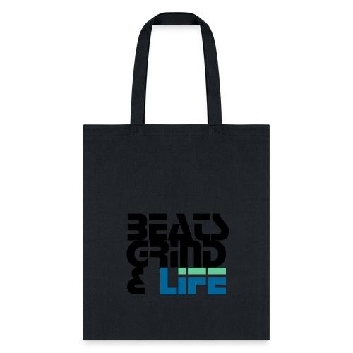 Beats Grind Life Logo 1 Shirt Design - Tote Bag
