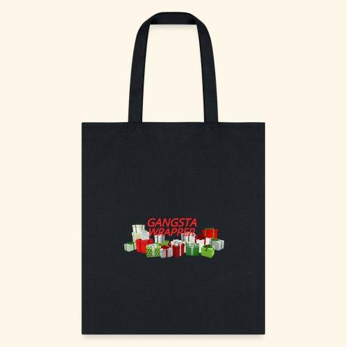 GANGSTA WRAPPER - Tote Bag