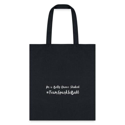 #TeamSparkleButt - Tote Bag