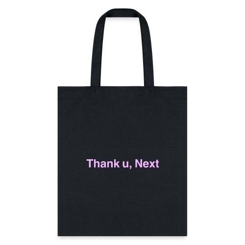 'Thank u, next' Origional Edition - Tote Bag