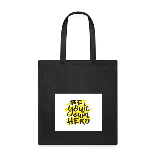 Be your own here. - Tote Bag