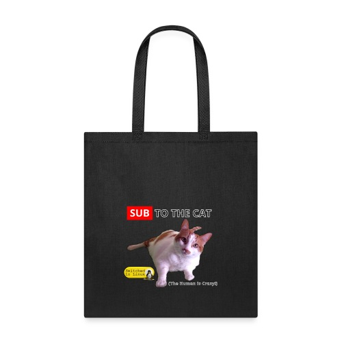 Sub to the Cat - Tote Bag