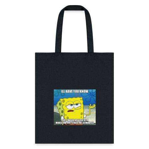 illhaveuknow - Tote Bag