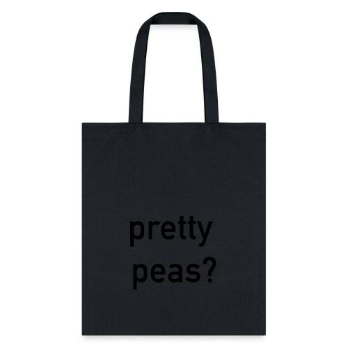 Pretty Peas? - Tote Bag