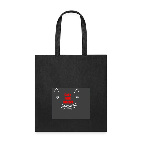 Cat's Are Might - Tote Bag
