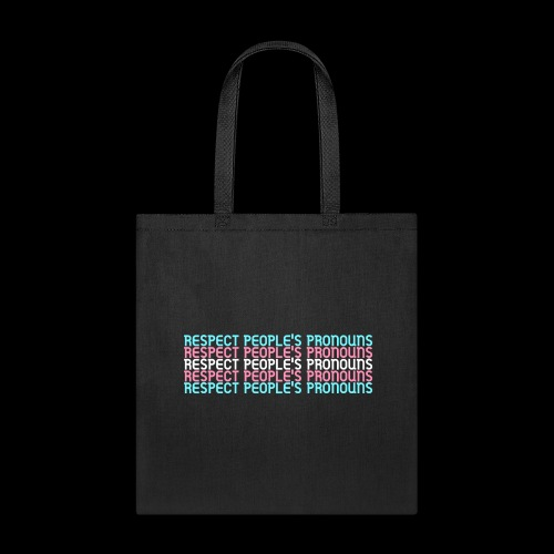 Respect People's Pronouns - Trans Version - Tote Bag