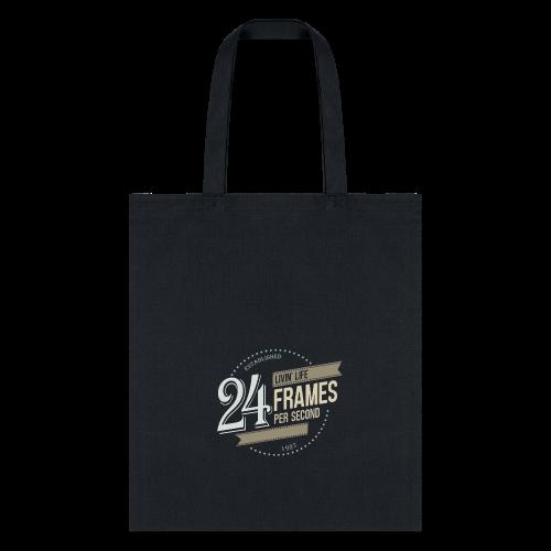 Livin' Life 24 Frames per Second - Tote Bag