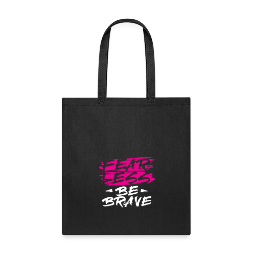 Fearless Pink Tees and Accessories - Tote Bag