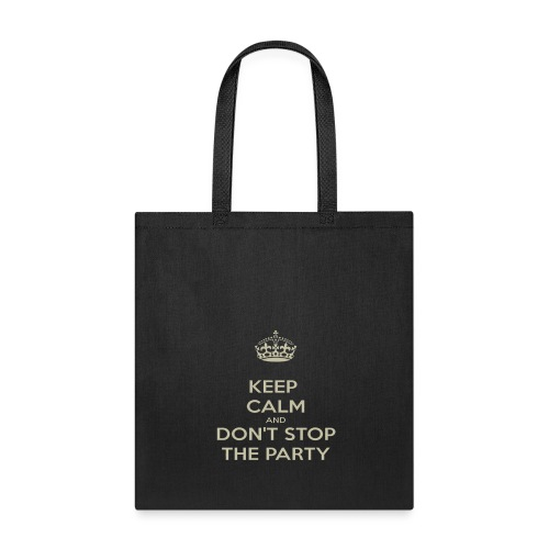 KEEP CALM AND PARTY - Tote Bag