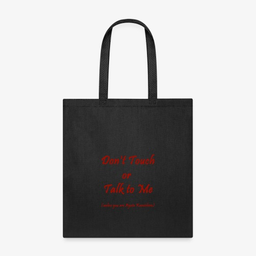 Don't Touch or Talk to Me - Ayato - Tote Bag