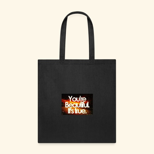I see the beauty in you. - Tote Bag