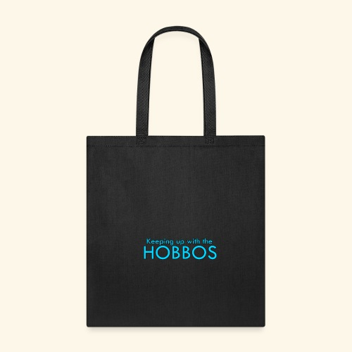 KEEPING UP WITH THE HOBBOS | OFFICIAL DESIGN - Tote Bag