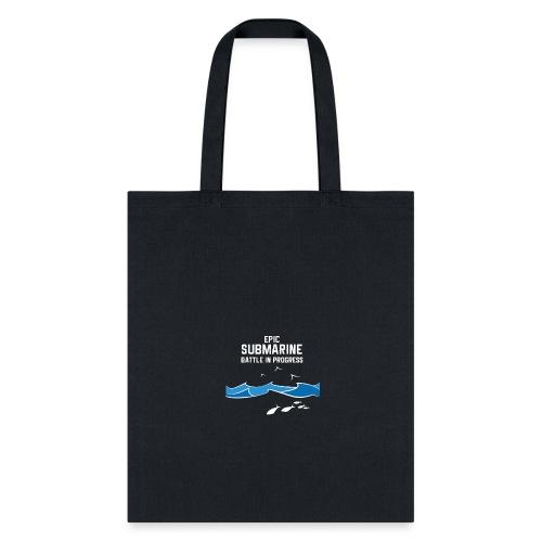 Epic Submarine Battle In Progress - Tote Bag