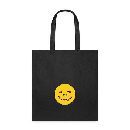 God Made Me Beautiful additional copy - Tote Bag