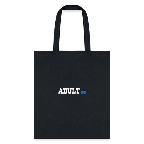 adult-ish - Tote Bag