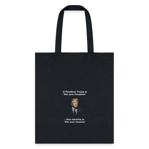 My President - Tote Bag