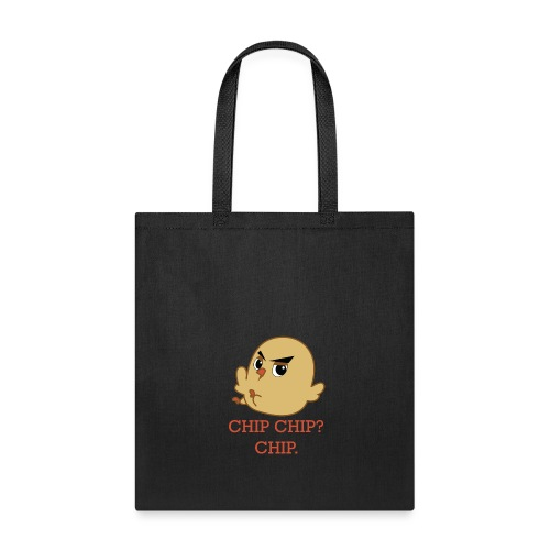 CHIP CHIP - Tote Bag