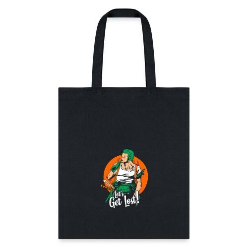 Zoro Let's Get Lost - Tote Bag