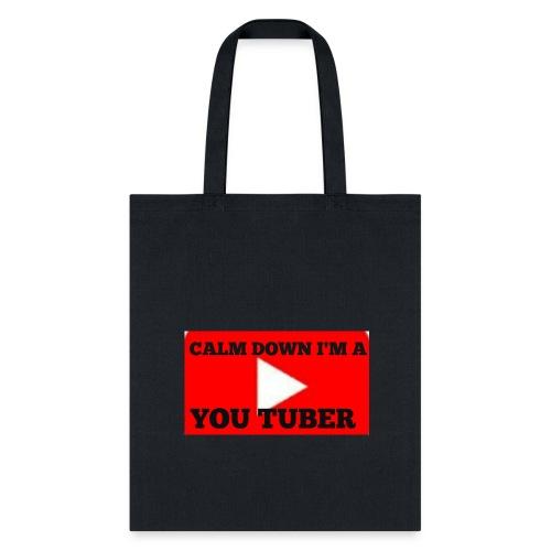 Calm Down I'm A YouTuber - Tote Bag