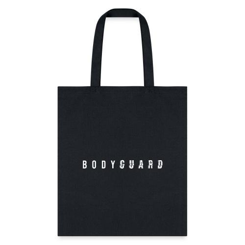 Bodyguard - Tote Bag