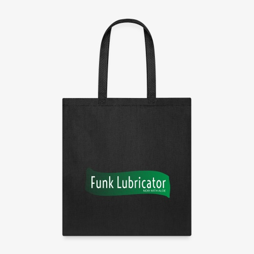 Funk Lubricator Now With Aloe - Tote Bag