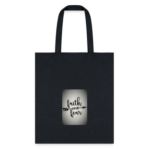 Faith over Fear - Tote Bag
