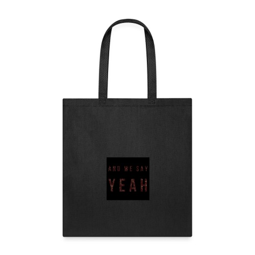 """Yeah"" Lyric - Tote Bag"