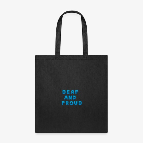 Deaf and proud - Tote Bag