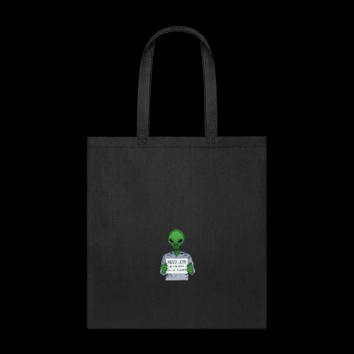 Pay to get him home. - Tote Bag