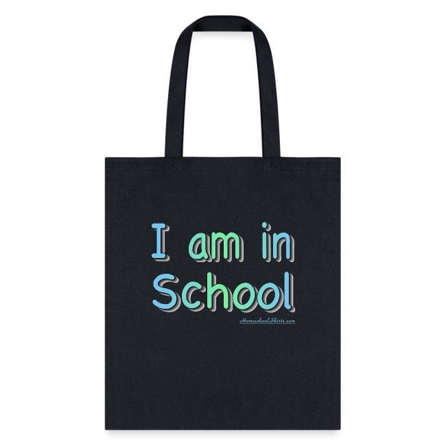 I Am In School B/G
