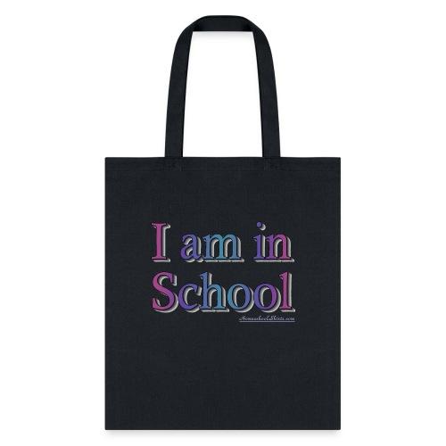 I Am In School Purple - Tote Bag