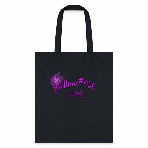 fulltime420 - Tote Bag